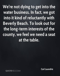 We're not dying to get into the 