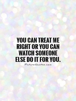 YOU CAN TREAT ME 