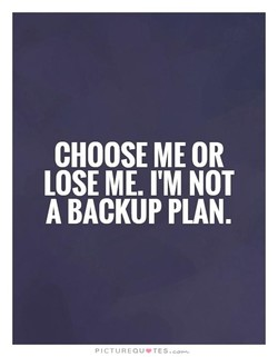 CHOOSE ME OR 