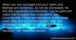 When you are wronged and your heart and 