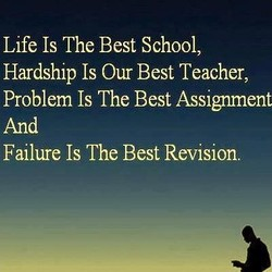 Life Is The Best School, 