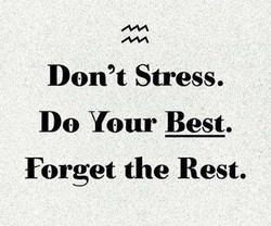 Don't Stress. 