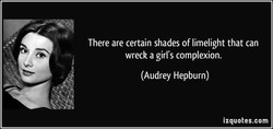 There are certain shades of limelight that can 