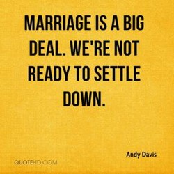 MARRIAGE IS A BIG 