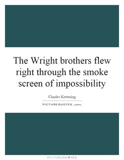 The Wright brothers flew 