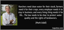 Ranchers need clean water for their stock, farmers 