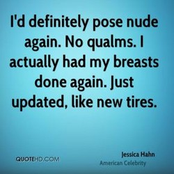 I'd definitely pose nude 