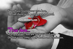 If you have found your true love, 