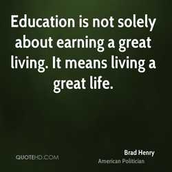 Education is not solely 