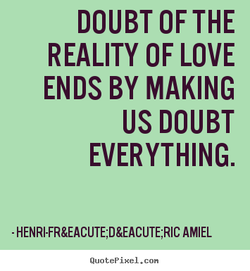 DOUBT OF THE 