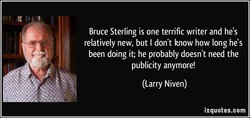 Bruce Sterling is one terrific writer and he's 