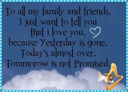 To all my family and friends, 
