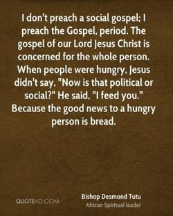 I don't preach a social gospel: I 