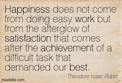 Happiness does not come 