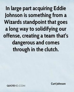 In large part acquiring Eddie 