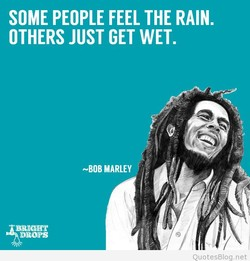 SOME PEOPLE FEEL THE RAIN. 
