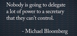 Nobody is going to delegate 