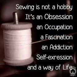 Sewing is not a hobby 