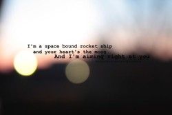 I m a space bound rocket *hip 