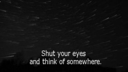 Shut your eyes 
