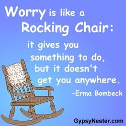 Worry is like a 
