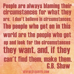 People are always blaming their 