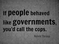 If people behaved 