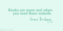 Books are more real when 