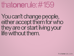 You can't change people, 