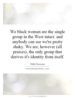 We black women are the single 