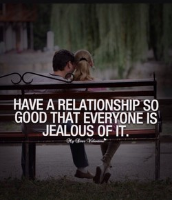 HAVE A RELATIONSHIP SO 