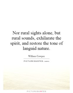 Nor rural sights alone, but 