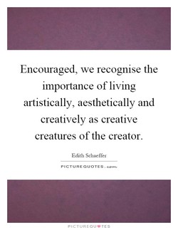 Encouraged, we recognise the 