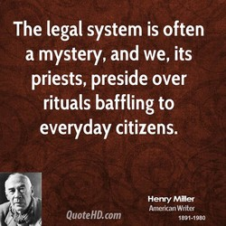 The legal system is often 