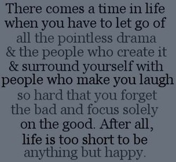 There comes a time in life 