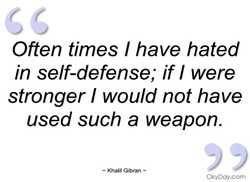 Often times I have hated 