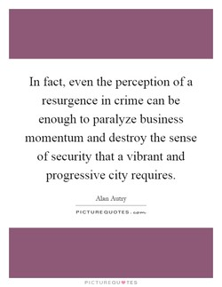 In fact, even the perception of a 