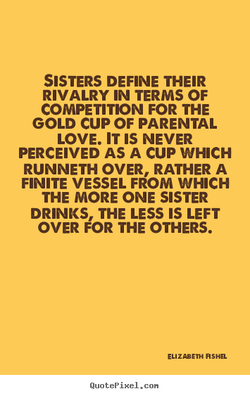SISTERS DEFINE THEIR 