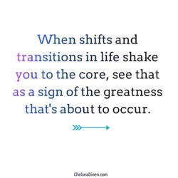 When shifts and 