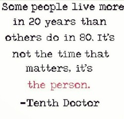 Some people live more