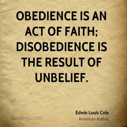 OBEDIENCE IS AN 