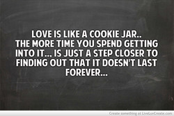 LOVE IS LIKE A COOKIE JAR.. 