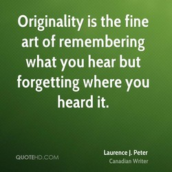 Originality is the fine 