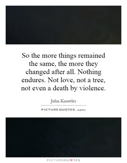 So the more things remained 