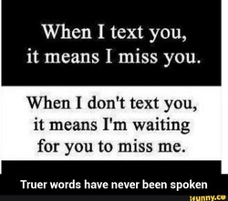 When I text you, 