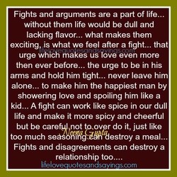 Fights and arguments are a part of life... 