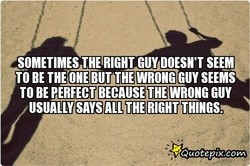 SOMETIMES GUY DOESN'T SEEM 