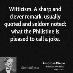 Witticism. A sharp and 
