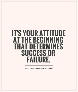 IT'S YOUR ATTITUDE 