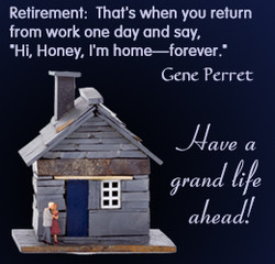 Retirement: That's when you return 